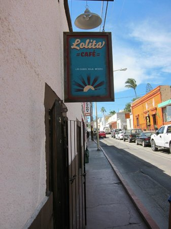 Lolita Cafe : From the street on Manuel Doblado