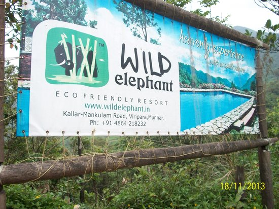 Wild Elephant Eco Friendly Resort : The name board at the resort