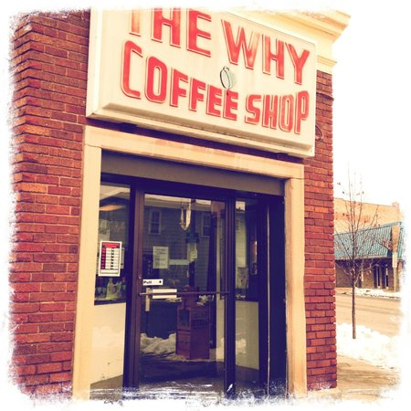 The Why Coffee Shop: Front of the Cafe