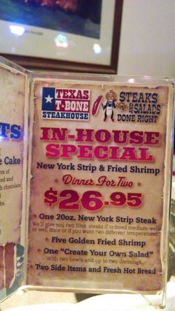 Texas T-Bone Steakhouse: In house special