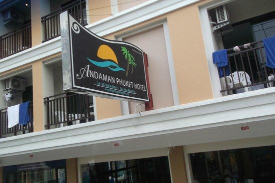 Andaman Phuket Hotel: Вот тактя вывеска