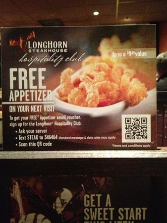 LongHorn Steakhouse: Try the stuffed mushrooms, they are delicious