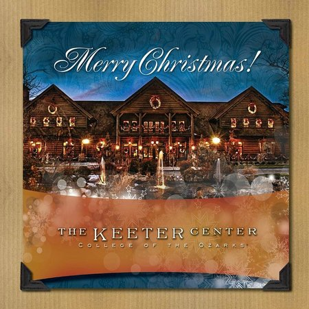 The Keeter Center at College of the Ozarks - Lodging : Merry Christmas from the Keeter Center