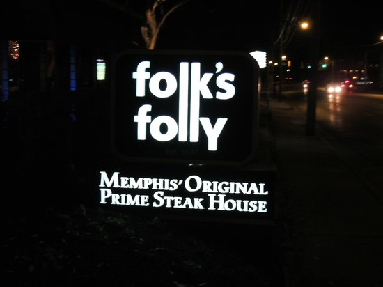 Folk's Folly Prime Steakhouse : Sign