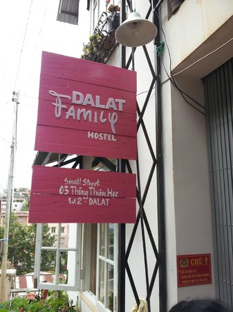 Dalat Family Hostel: Don't miss the sign