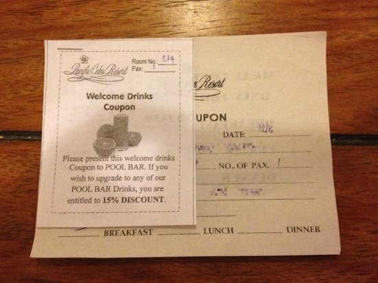 Pacific Cebu Resort: ツアーに付いてきたウェルカムドリンクチケット。15%OFFまたはオレンジジュース一杯無料。