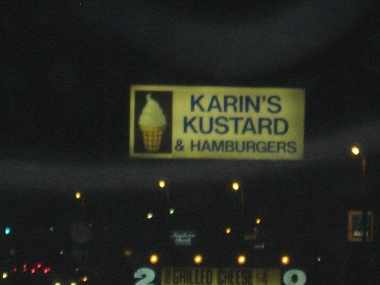 Karin's Kustard & Hamburgers: Outdoor sign