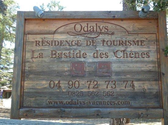 Residence Bastide des Chenes : entrée d Odalys
