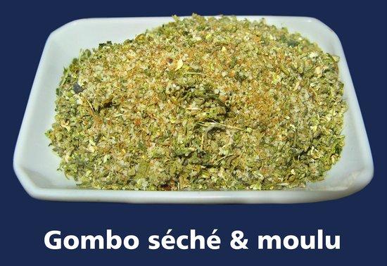 Restaurant Cote Sud: Gombo séché et moulu (fétri poupou)...