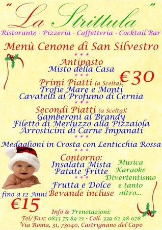 Ristorante Pizzeria La Strittula : Cenone di San Silvestro 31 Dicembre 2013