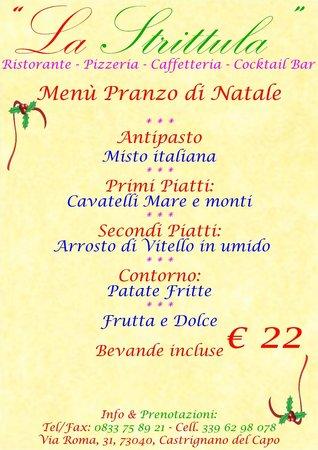 Ristorante Pizzeria La Strittula : Pranzo di Natale 25 Dicembre 2013
