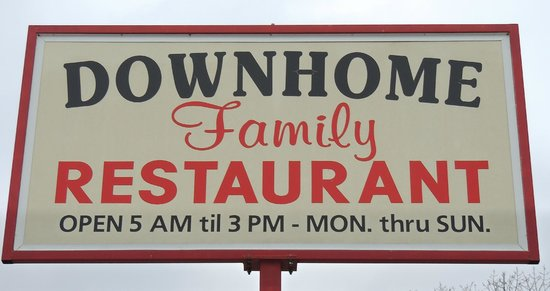 Downhome Family Restaurant: Sign