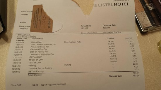 The Listel Hotel Vancouver: the bill, should have been $25 less, but a great deal for this location!