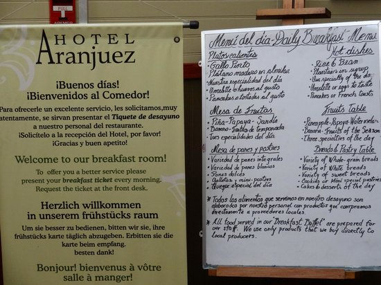 Aranjuez Hotel: breakfast menu...typico foods, salads, fruits, eggs, breads of every type.  Cream puffs!