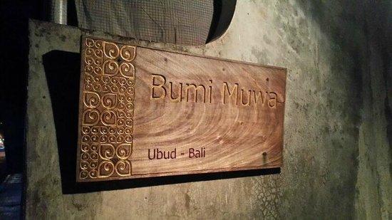 Bumi Muwa Ubud: Hotel signage which one may miss