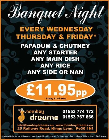 Bombay Dreams : Banquet Night Every Wed, Thu and Friday