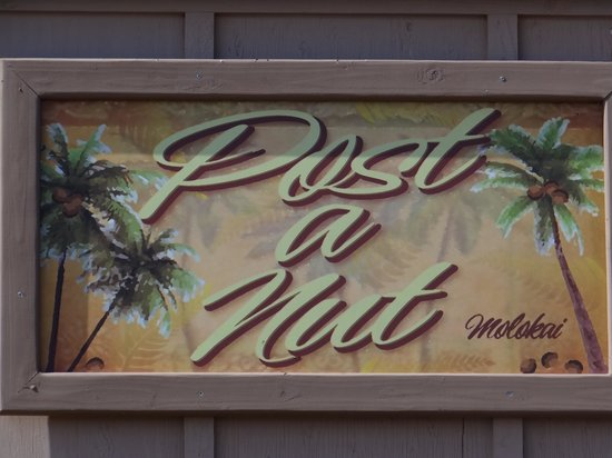 Post-A-Nut, Hoolehua Post Office: The sign outside