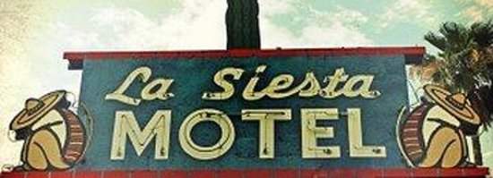 La Siesta Motel: Sign
