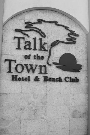 Talk of the Town Hotel & Beach Club: Fachada