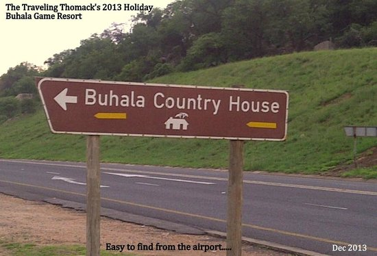 Buhala Lodge : Easy to Find