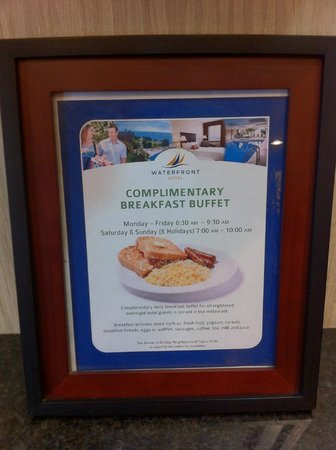 Waterfront Hotel Downtown Burlington : Breakfast sign... it is what it is.