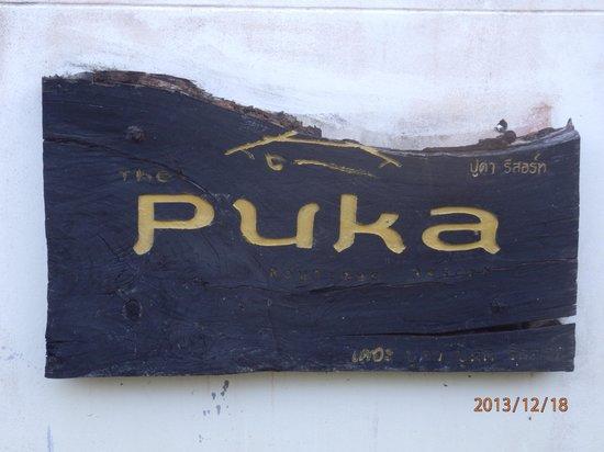 เดอะ ปูคา บูติค รีสอร์ท: ホテルの看板です