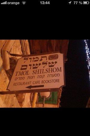 Tmol Shilshom Cafe: вывеска
