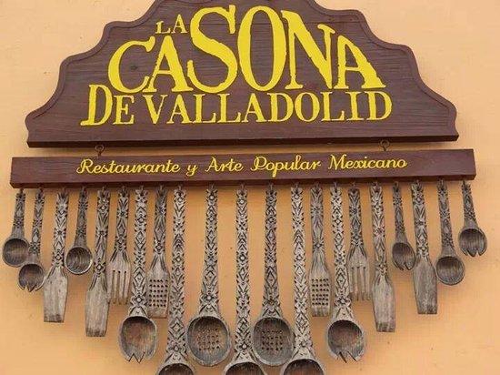 La Casona de Valladolid : the restaurant sign