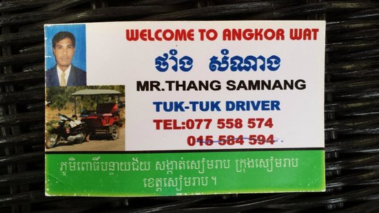 Tan Kang Angkor Hotel : Call this guy if you want a trustworthy tuk tuk driver that won't rip you off. Seriously.