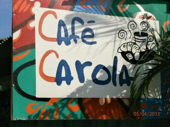 Cafe Carola: Ladenschild