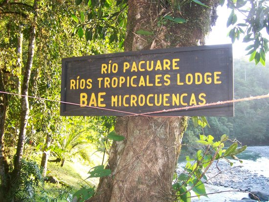 Rios Tropicales Lodge : sign