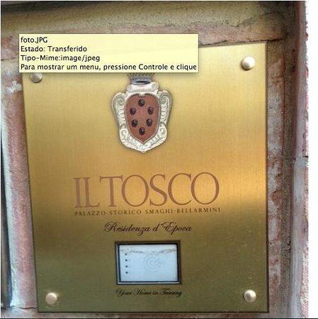 Il Tosco : O poder da placa