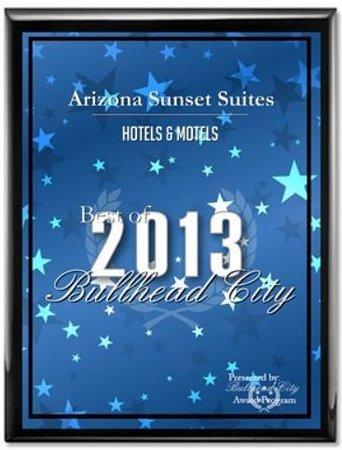 Arizona Sunset Suites: 2013 Best of Bullhead City Award