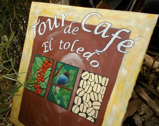 El Toledo Coffee Tour: Welcome Sign