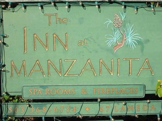 The Inn at Manzanita: Inn