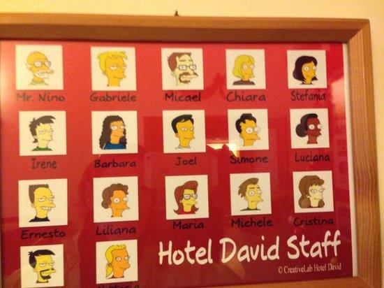 Hotel David: Hotel Staff!