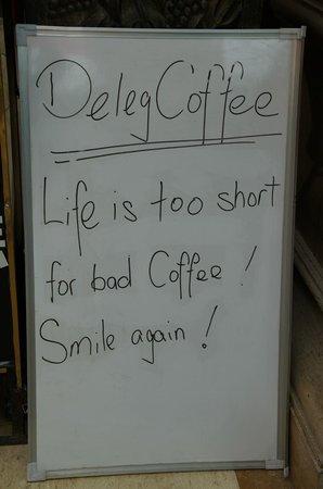 Deleg Coffee: Der Slogan stimmt überall