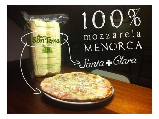 Santa Clara: 100% Menorca mozzarela in all our pizzas