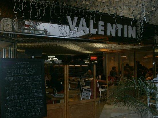 Valentin : Entrata