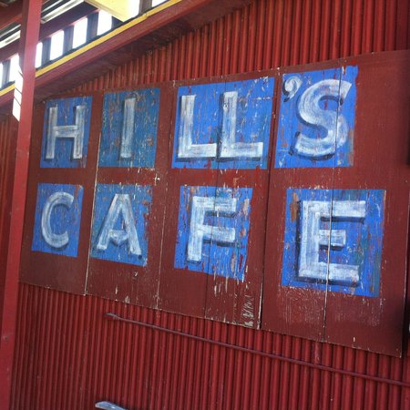 Hill's Cafe: Old outdoor signage.