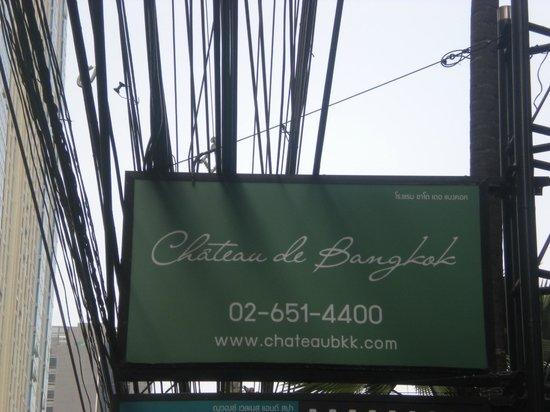 Chateau de Bangkok: insegna