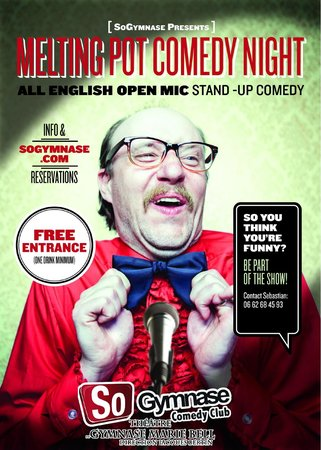 SoGymnase Comedy Club: Melting Pot Comedy Night: A true stand up open mic in English in Paris