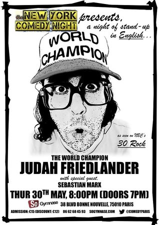 SoGymnase Comedy Club: Judah Friedlander came to perform at SoGymnase May 30th 2013. Sold out show !