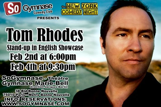 SoGymnase Comedy Club: Tom Rhodes performed at SoGymnase in february 2014 for 2 shows !
