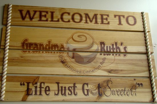 Grandma Ruth's Cinnamon Rolls: Welcome Sign