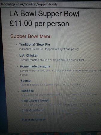 LA Bowl: Supper bowl £11 not £12.