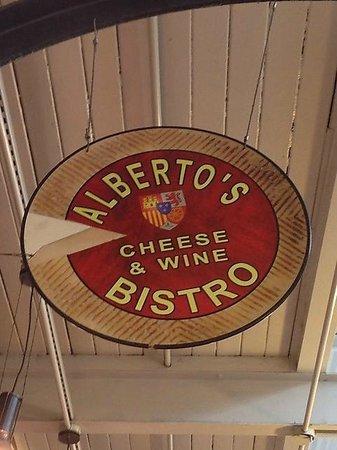 Alberto's Cheese & Wine Bistro: Sign
