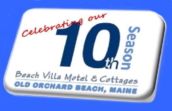 Beach Villa Motel & Cottages: 10th Season