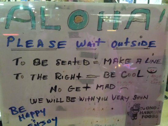 ONO Hawaiian Foods : Note to be seated