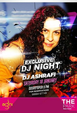 The Park New Delhi: DJ Ashrafi at The Park